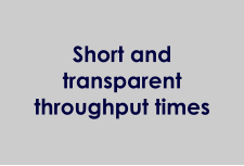 Short and transparent throughput times